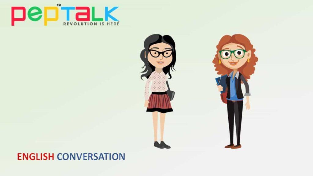 Pep Talk India, English Conversations, English Grammar, English Vocabulary, Spoken English