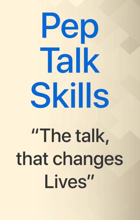 Pep Talk Skills