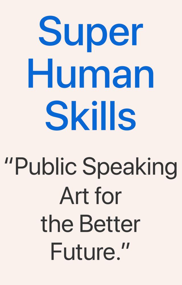 Super Human Skills