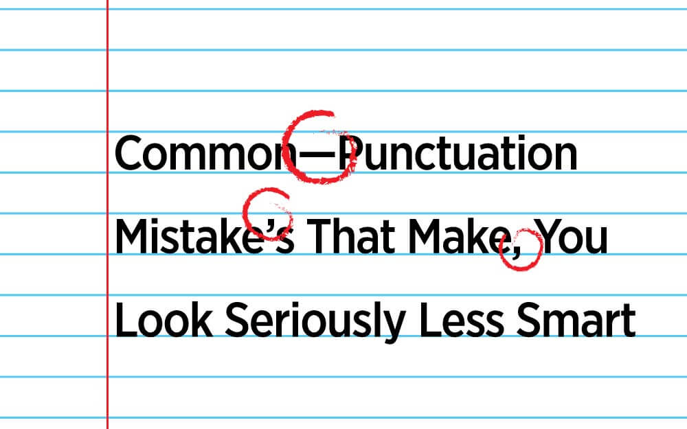 Common punctuation mistakes