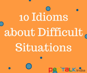 idioms about difficult situations