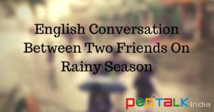 English Conversation On Rainy Season
