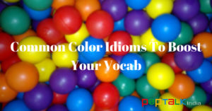 Common color idioms to know