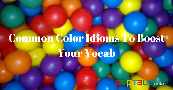 Common Color Idioms To Boost Your Vocab