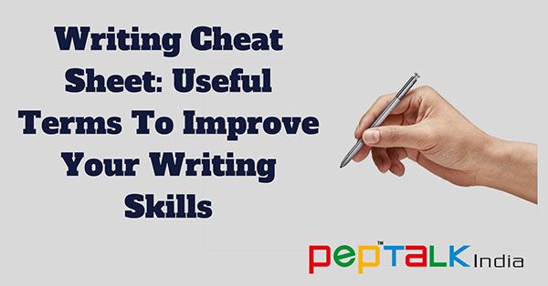 Writing Cheat Sheet: Useful Terms To Improve Your Writing Skills