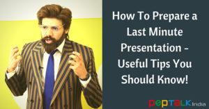 Last Minute Presentation Tips