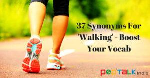 Walking Synonyms Pep Talk