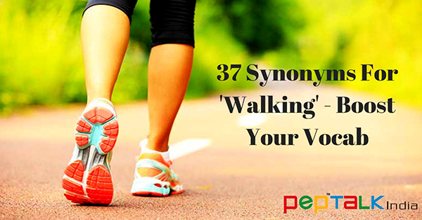 37 Different Ways of 'Walking' – Boost Your Vocab!