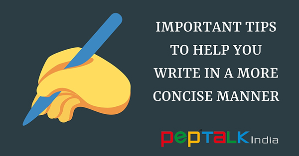 Important Tips To Help You Write In a More Concise Manner