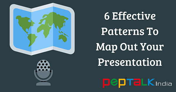 6 Effective Patterns To Map Out Your Presentation