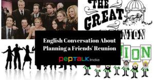 English Conversation On Planning a Friends Reunion