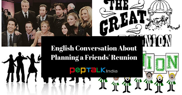 English Conversation About Planning a Friends' Reunion