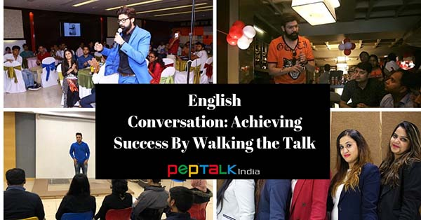 English Conversation on Success And Walking The Talk