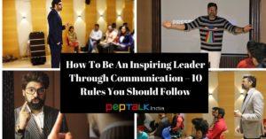 Be an Inspiring Leader through communication