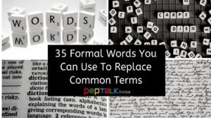 Formal Words to replace Casual Words