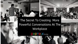Creating powerful conversations at the workplace