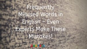 Frequently Misused Words in English