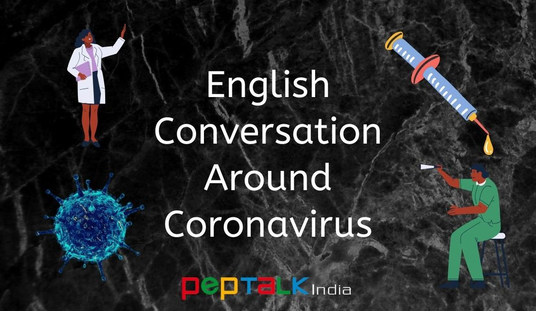 English Conversation Around Coronavirus