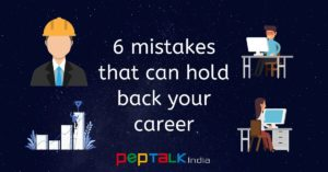 Mistakes to avoid in your career