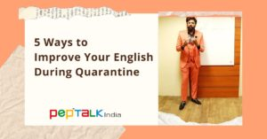 5 Ways to Improve your English during quarantine