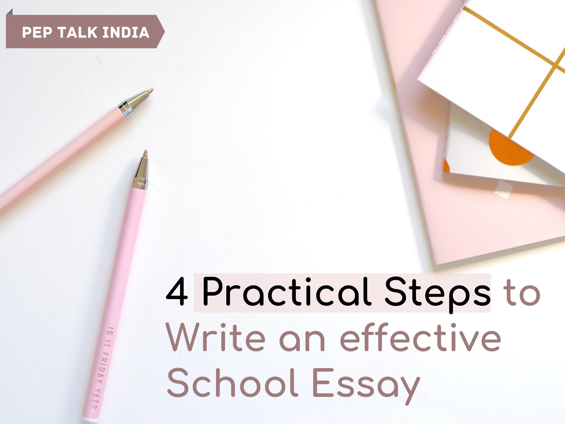 Practical steps to write school essay