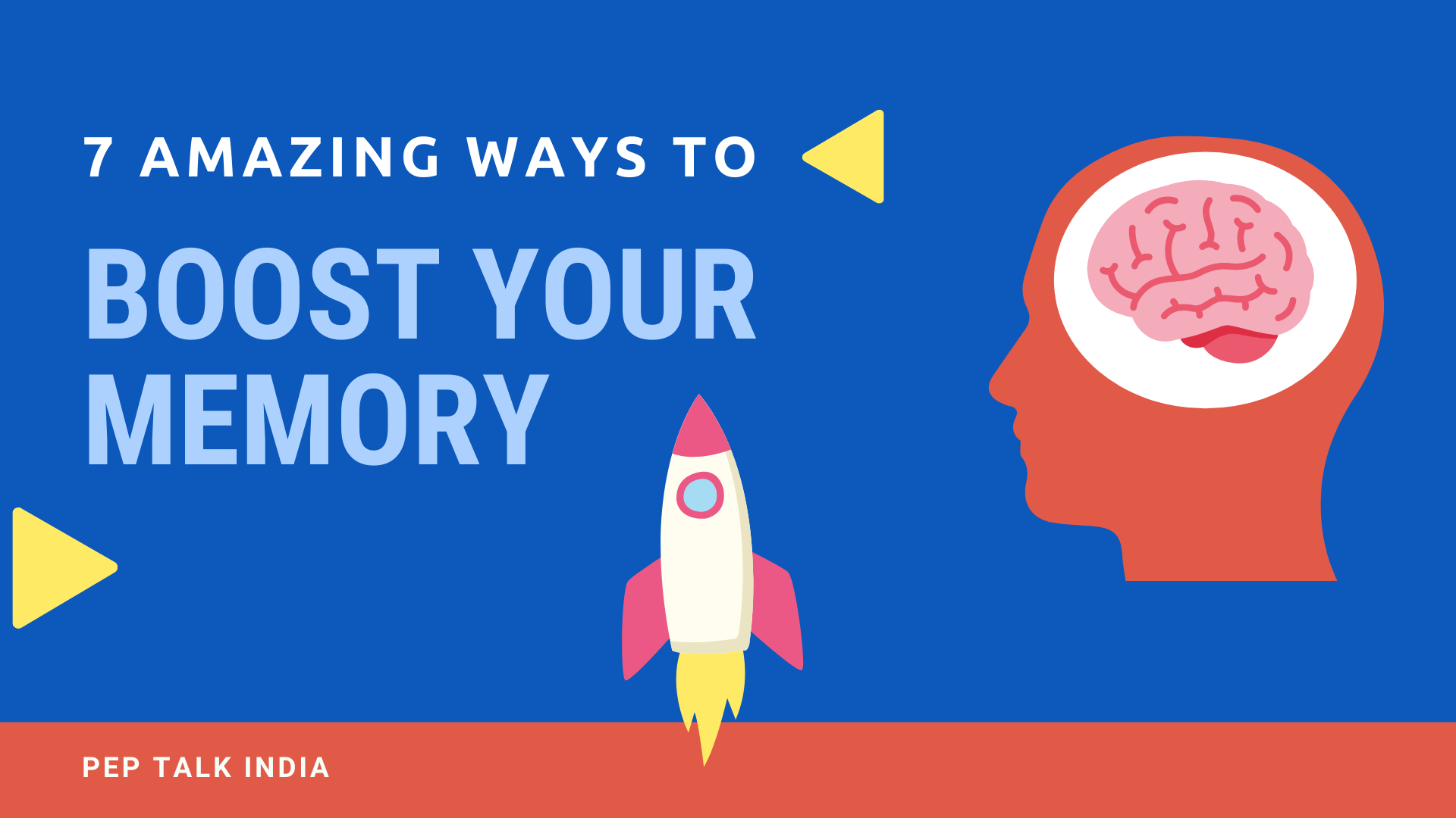 Ways to boost memory, Pep Talk