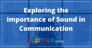 Importance of Sound in Communication